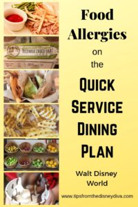 Food Allergies on the Quick Service Dining Plan - Walt Disney World