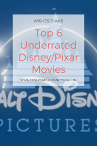 Top 6 Underrated Disney/Pixar Movies