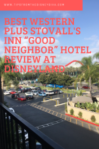"Best Western Plus Stovall's Inn ""Good Neighbor"" Hotel Review at Disneyland"