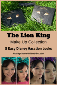 5 Easy Disney Vacation Looks you can achieve with the new Lion King Make Up Collection