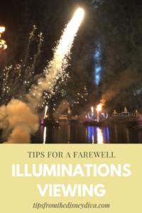Tips for an llluminations Farewell Viewing