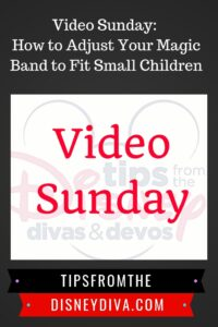 Video Sunday: How to Adjust Your Magic Band to Fit Small Children