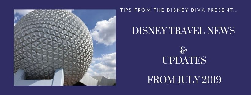 Disney Travel News & Updates, Highlights from July 2019