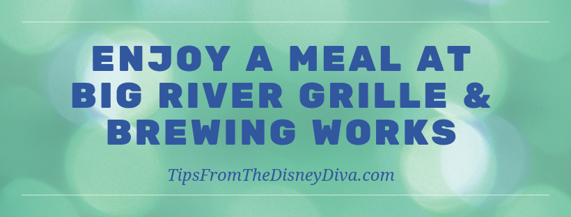 Enjoy a Meal at Big River Grille and Brewing Works