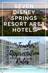 Seven Disney Springs Resort Area Hotels Offering Special Teacher Appreciation Rates