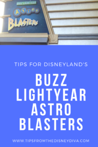 Tips for Disneyland's Buzz Lightyear Astro Blasters