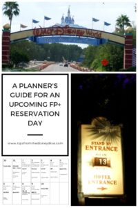 A Planner's Guide for an Upcoming FP+ Reservation Day