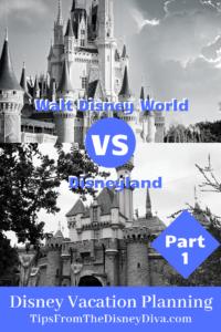 Disney Vacation Planning Part 1: Walt Disney World vs Disneyland