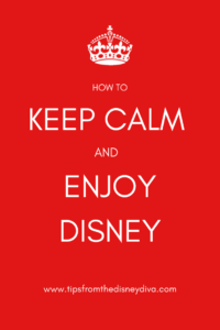 How to Keep Calm and Enjoy Disney