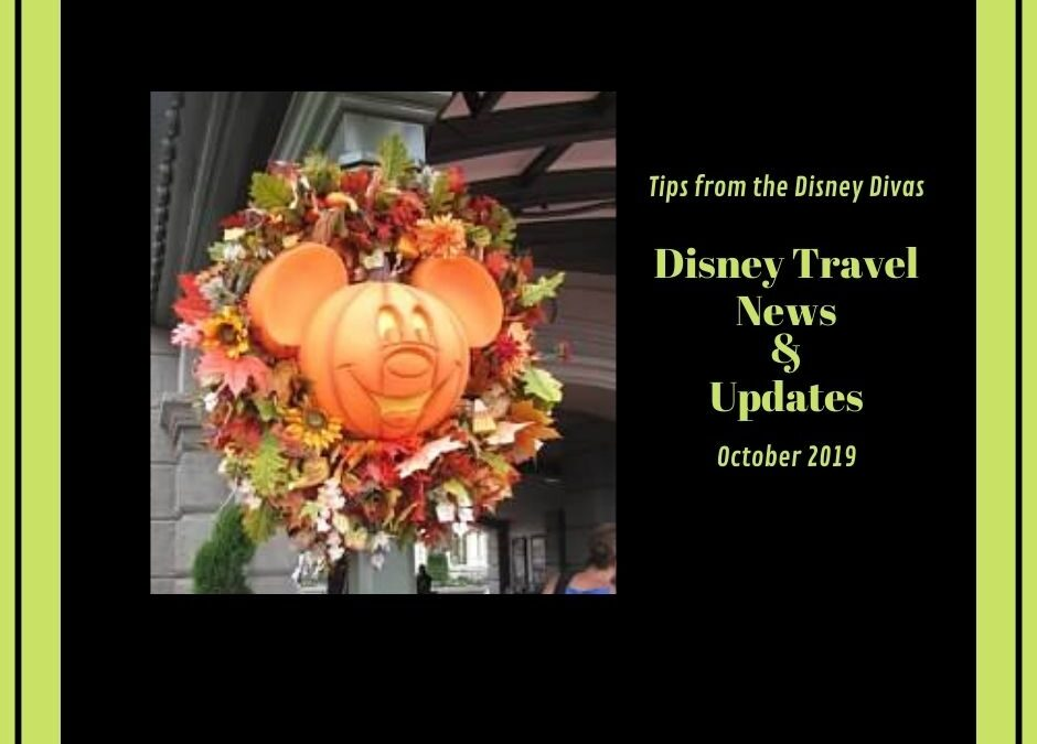 Disney Travel News & Updates Highlights from October 2019