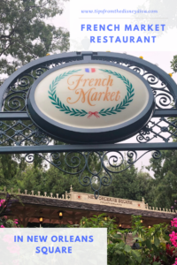 French Market Restaurant in New Orleans Square Disneyland