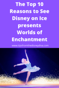 The Top Ten Reasons to See Disney on Ice presents Worlds of Enchantment