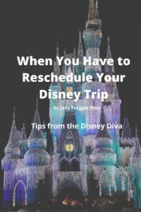 When You Have to Reschedule Your Disney Trip - Walt Disney World Trip Planning