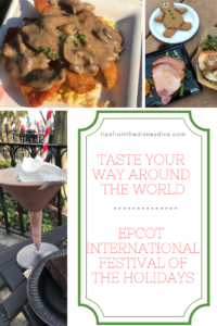 Taste Your Way Around The World Epcot International Festival of the Holidays