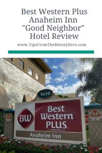 """Best Western Anaheim Inn """"Good Neighbor"""" Hotel Review"""