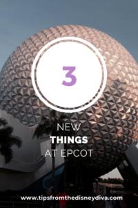 Three New Things at Epcot