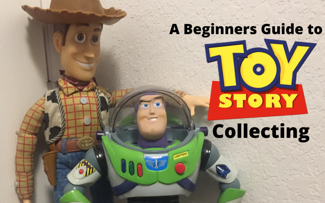 A Toy Story Collecting Guide for Beginners