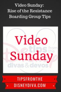 Video Sunday: Rise of the Resistance Boarding Group Tips