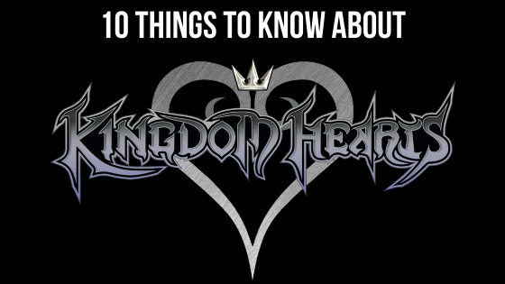 Kingdom Hearts: 10 Reasons You Should Play These Games