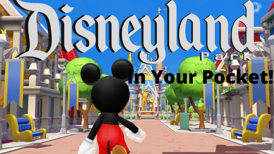 Disneyland In Your Pocket – Disney Magic Kingdoms