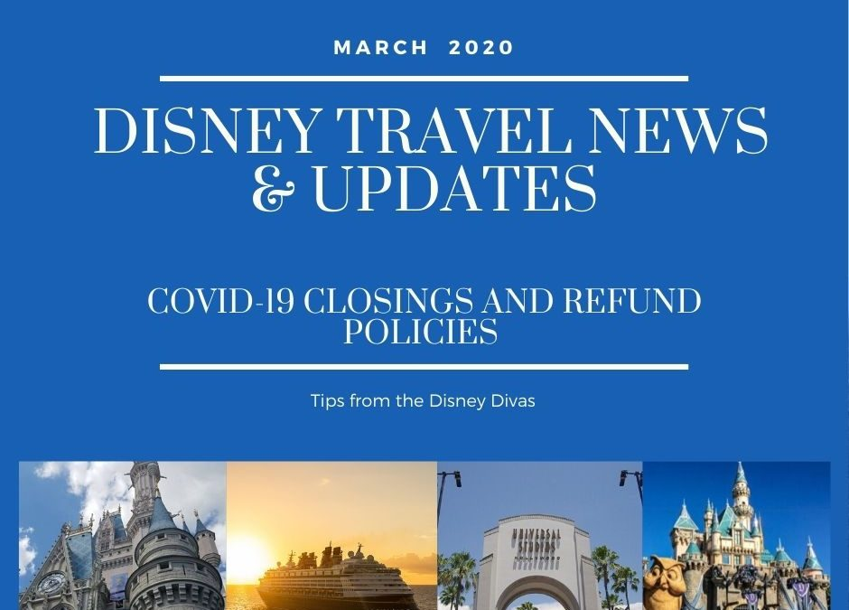 Disney Travel News & Updates Covid-19 Cancellation and Change Policies March 2020