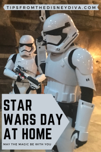 Star Wars Day at Home: May the Magic be with You