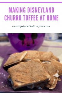 Making Disneyland Churro Toffee at Home
