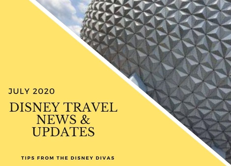 Disney Travel News & Updates July 2020