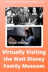 Virtually Visiting the Walt Disney Family Museum