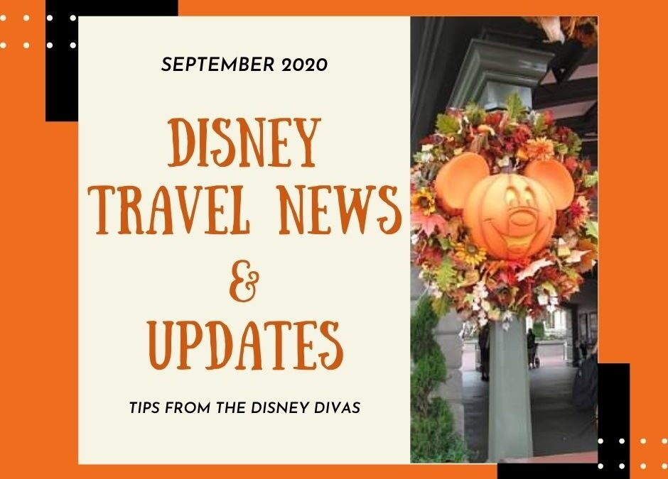 Disney Travel News & Updates September 2020