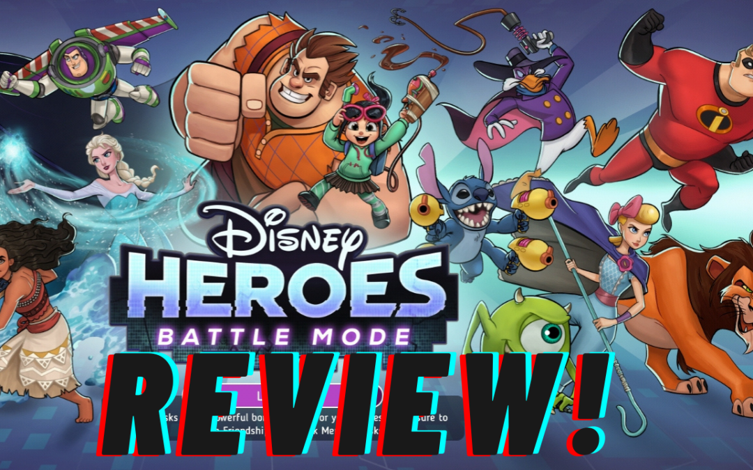 Disney Heroes: Battle Mode: A Review