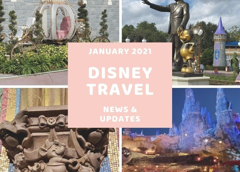 Disney Travel News & Updates January 2021
