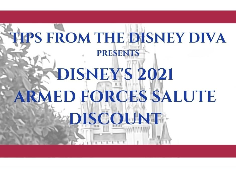 Disney World Armed Forces Salute Discount for 2021
