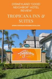 Tropicana Inn and Suite Disneyland Good Neighbor Hotel Review