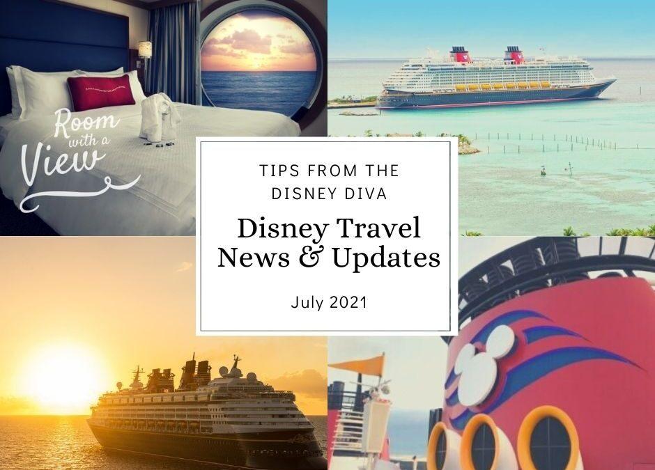 Disney Travel News & Updates July 2021