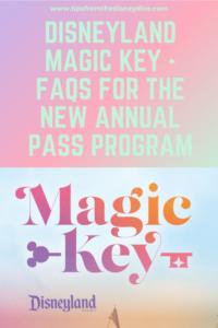 Disneyland Magic Key - FAQs for the new annual pass program