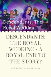 Descendants: The Royal Wedding - a Royal End to the Story?