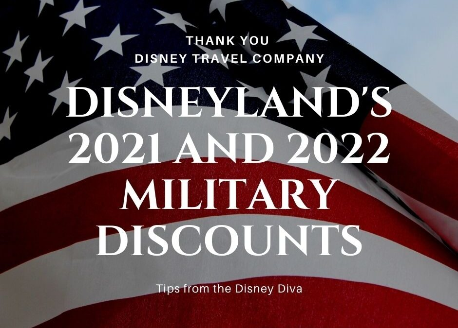 Exciting News!! Military Discounts for Disneyland Rooms and Tickets Announced for 2021 and 2022