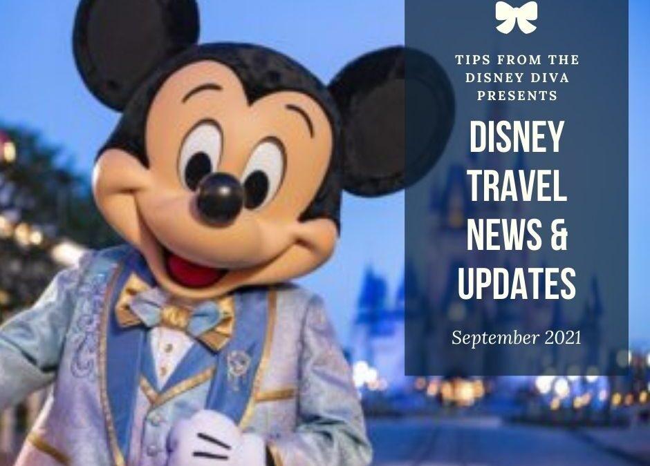 Disney Travel News & Updates September 2021